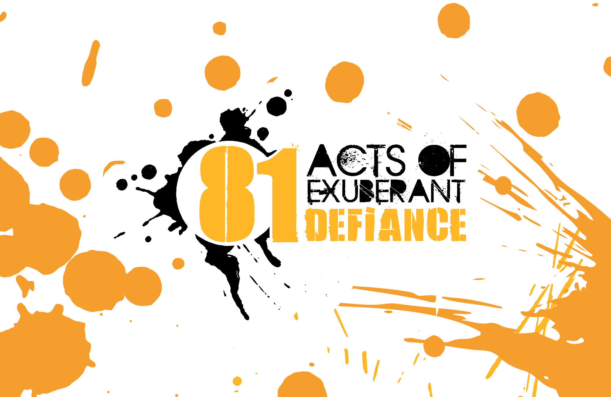 81 Acts of Exuberant Defiance event image