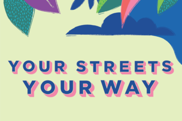 Your Streets Your Way